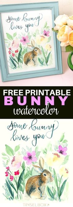 Free Printable Easter Watercolor | Some Bunny Loves You | TinselBox.com