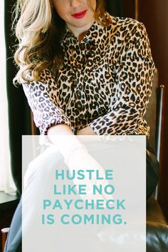 Hustle hard, girl. | For more career-related good vibes, head to CareerContessa.com