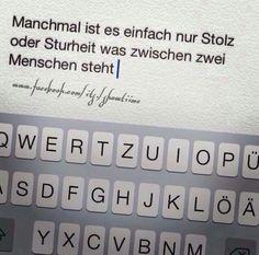 #words #sturheit #stolz #differenzen #verloren