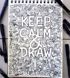 Keep calm and draw drawing