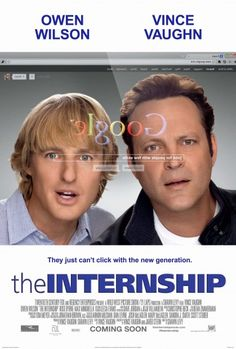 The second poster for Shawn Levy's The Internship, which reunites the duo of Vince Vaughn and Owen Wilson, has been released Owen Wilson, The Internship, Vince Vaughn, Tv Series Online, Movies Online, See Movie, Movie Tv, Peliculas Audio Latino Online, Film Music Books