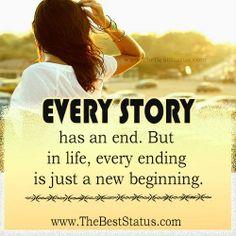 Elk verhaal heeft een einde. Maar in het leven, Elk einde is een nieuw begin.