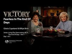 Fearless in the End of Days with Gloria Copeland and Billye Brim (Air Date 11-9-15) - YouTube