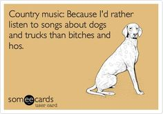Country music....
