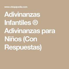 Adivinanzas Infantiles ® Adivinanzas para Niños (Con Respuestas)
