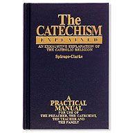 CATECHISM EXPLAINED