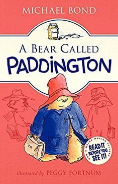 Amazon.com: A Bear Called Paddington (9780062312181): Michael Bond, Peggy Fortnum: Books
