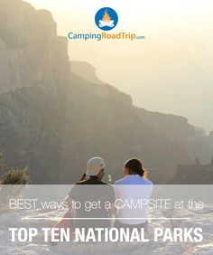 What National Park is top of your camping, RVing or hiking list this year? Check out some great tips on how to get a campsite at one of these popular destinations! #USA #travel #NationalParks #Camping #RVing #Outdoors #Campgrounds
