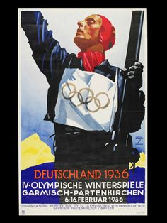 1936 Belgium Winter Olympics  ( IOC, V Publishing / Abrams / July 20, 2012 )  Official poster for the Berlin Olympic Winter Games, 1936, by Ludwig Hohlwein.