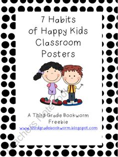 7 Habits of Happy Kids Classroom Poster Set product from Third-Grade-Bookworm on TeachersNotebook.com