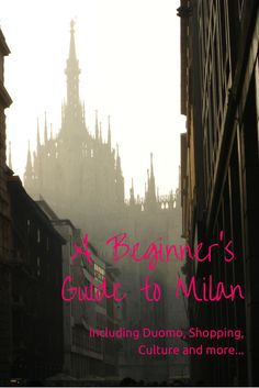Things to do in Milan: all you need to see if it's your first time in town