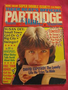 Partridge Family magazine- as an 11 yr old, I LOVED David Cassidy!