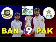 🔴 Pakistan Vs Bangladesh Test Live Channel 9 Live Bangladesh Vs Pakistan Test 2020 Live Cricket Live Walton presents Osaka Batteries Cup Bangladesh Vs Pa.