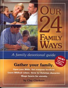 Our 24 Family Ways- wonderful family devotions and Bible Study to develop Biblical character