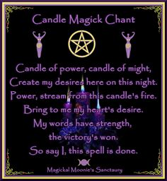 Candles:  Candle Magick Chant.