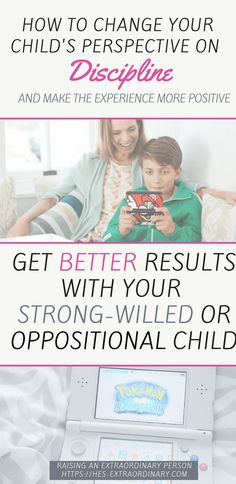 How to Change Your Child's Perspective on Discipline. Make Them Feel More Positive About Discipline. Better Results for The Oppositional or Strong-Willed Child | ADHD Parenting Tips | ODD Parenting Tips | Positive Behavior Management