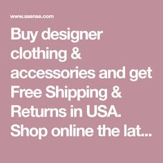 Buy designer clothing & accessories and get Free Shipping & Returns in USA. Shop online the latest SS18 collection of designer for Women on SSENSE and find the perfect clothing & accessories for you among a great selection.