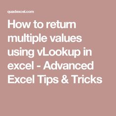 How to return multiple values using vLookup in excel - Advanced Excel Tips & Tricks