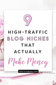 Are you thinking of starting a blog? Here are 9 high-traffic profitable blog niches that actually make money! #blogging