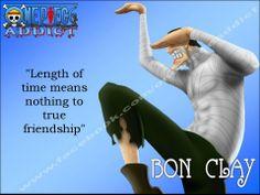 Bon Clay Quote http://buzzotaku.com/2014-05/onepiece-quotes.html