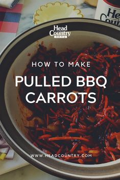 Pulled BBQ Carrots | Meat Alternatives | BBQ For Vegetarians | Best BBQ Sauce Recipes Head Country Bbq Sauce Recipe, Best Bbq Sauce Recipe, Sauce Recipes, Best Bbq Recipes, Healthy Grilling Recipes, Other Recipes, Grilled Vegetable Recipes, Grilled Vegetables, Dishes To Go