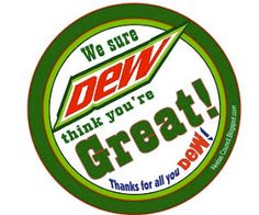 Mountain Dew * Free Printable Gift Tag. We sure DEW think you're Great!  Thanks for all you DEW!  Free Printable Leader, Teacher, Employee, Boss, Secretary, Helper, or Friend gift. Perfect for Teacher Appreciation.  Great gift to say thank you.
