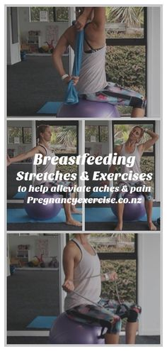 #Breastfeeding - Stretches and exercises to help alleviate breastfeeding aches and pains