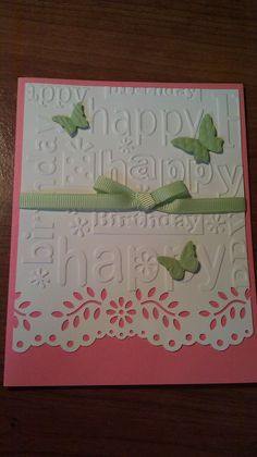 "#9 ""Happy 27th Birthday"" card made by my mum - embossing folder"