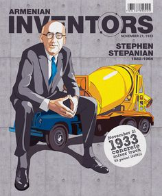 Stephen Stepanian is credited for having invented concrete mixing and transporting.