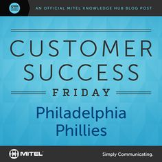 Why was a Mitel solution a home run for the Philadelphia Phillies?   ★★Philadelphia Phillies★★ Benefits the Phillies organization has seen include: ★Hot-desking and dynamic extensions ★Contact center