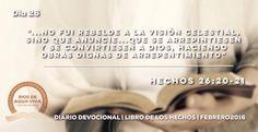 """Día 26 - Hechos 26 """"Sino que anuncié...  que se arrepintiesen y se convirtiesen a Dios, haciendo obras dignas de arrepentimiento."""" #Devocional #LibroDeLosHechos #IcaRiosXela"""