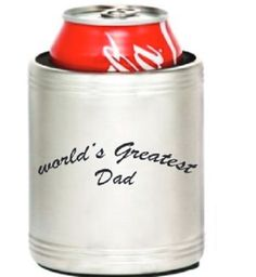 "Insulated Stainless Steel Can Cooler Coozie Engraved with ""Worlds Greatest Dad"" 