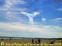 """ASAS DO ESPÍRITO SANTO - FENÔMENO RARO, ARCO-ÍRIS de FOGO É FOTOGRAFADO EM PRAIA (em """"Isle of Palms""""), na Carolina do Sul, nos EUA - 16/08/2015"""