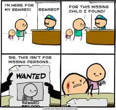 Cyanide & Happiness,comics,funny comics & strips, cartoons,boy,guy,dude, fellow,reward