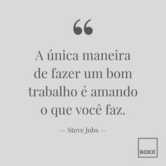 Steve Jobs, Life Organization, Self Esteem, Branding, Professor, Digital Marketing, Peace, Lettering, Thoughts