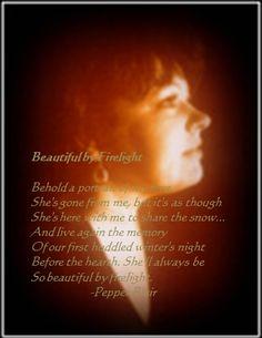 Beautiful by Firelight poem  http://www.love-pb-poetry.com/sweet-love-poems-2.html#beautifulbyfirelightpoem