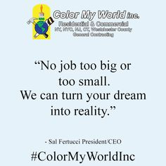 #MondayMotivation ⚒ #ColorMyWorldInc  Color My World Inc  📞(914) 941-7448 📍445 North State Road Briarcliff Manor, New York 10510 www.colormyworldinc.com  #GeneralContractor #LicensedandInsured