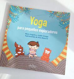 """""""Yoga para pequeños exploradores"""" - yoga para niños"""