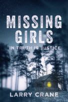 Missing Girls: In Truth is Justice