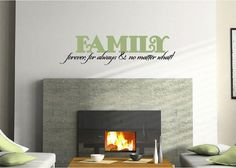 FAMILY - forever, for always and no matter what - vinyl wall decal, perfect living room, photo wall decor