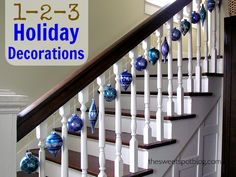 Quick and Cheap Holiday Decorations by The Sweet Spot Blog #holidaydecor #christmas