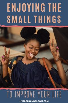 Here are five simple ways enjoying the small things can make you more grateful Happy At Work, Happy Again, Stress Management, Improve Yourself, Finding Yourself, Happy Alone, Enjoying The Small Things, Meditation For Beginners, Mental Strength