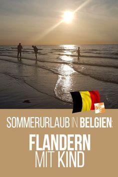 Sommerurlaub in Belgien: Flandern mit Kind #reisenmitkindern #urlaubmitkindern #urlaubammeer #eltern #belgien Reisen In Europa, Traveling With Baby, World, Teenager, Lifehacks, Blog, Traveling With Children, Travelling With Toddlers, European Travel