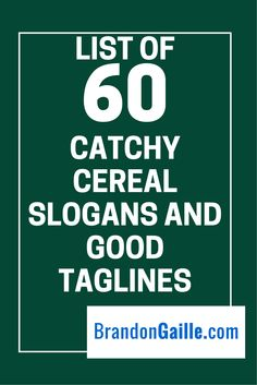List of 60 Catchy Cereal Slogans and Good Taglines