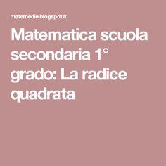 Matematica scuola secondaria 1° grado: La radice quadrata