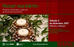 Este sábado todos invitados al BAZAR NAVIDEÑO  Con productos artesanales y orgánicos de temporada decembrina hechos por mujeres creativas y emprendedoras.  De 9:00 am a 2:00 pm En la Escalinata de la Casa de la Cultura de Tijuana  Entrada libre!