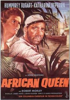 The African Queen. One of my all time favorite classic movies. Hepburn and Bogart at their finest.