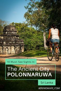 10 Must-See Things In The Ancient City Polonnaruwa