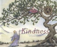 Kindness: A Treasury of Buddhist Wisdom for Children and Parents, by Sarah Conover