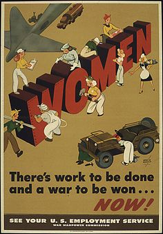 "1944 poster, ""There's work to be done and a war to be won...now! See your U.S. Employment Service War Manpower Commission,"" by Grant, Vernon. W.8.2, W.8.7, RH.8.1, RH.8.7"